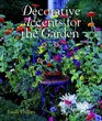 Decorative Accents for the Garden