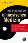 Das groe Buch der chinesischen Medizin
