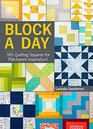 Block A Day 365 Quilting Squares for Patchwork Inspiration