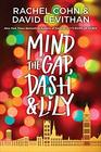 Mind the Gap Dash  Lily