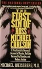 The First Sin of Ross Michael Carlson : A Psychiatrist's Account of Murder, Multiple Personality Disorder, and Modern Justice.
