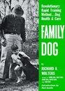 Family Dog  Revolutionary Rapid Training Method Revised Edition