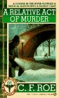 A Relative Act of Murder (Dr. Jean Montrose, Bk 6)