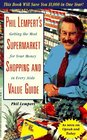 Phil Lempert's Supermarket Shopping and Value Guide: Getting the Most for Your Money in Every Aisle