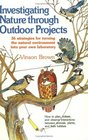 Investigating Nature Through Outdoor Projects