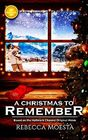 A Christmas to Remember Based on the Hallmark Channel Original Movie