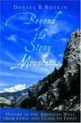 Beyond the Stony Mountains Nature in the American West from Lewis and Clark to Today
