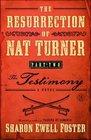 The Resurrection of Nat Turner Part 2 The Testimony A Novel
