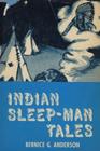 Indian Sleep Man Tales
