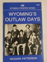 Wyoming's Outlaw Days