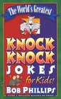 The World's Greatest Knock-Knock Jokes for Kids!