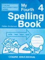 My Fourth Spelling Book