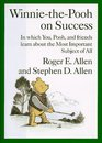 Winnie-The-Pooh on Success In Which You Pooh and Friends Learn About the Most Important Subject of All