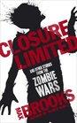 Closure Limited Max Brooks