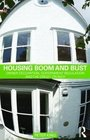 Housing Boom and Bust Owner Occupation Government Regulation and the Credit Crunch