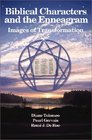 Biblical Characters and the Enneagram Images of Transformation