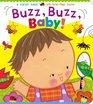 Buzz Buzz Baby A Karen Katz Lift-the-Flap Book
