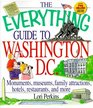 The Everything Guide To Washington, D.C. (Everything)