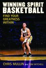 Winning Spirit Basketball Find Your Greatness Within
