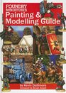 FOUNDRY MINIATURES PAINTING AND MODELING GUIDE