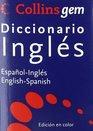 Collins GEM Diccionario INGLES-ESPAOL 2009