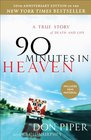 90 Minutes in Heaven A True Story of Death  Life