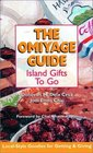 The Omiyage Guide