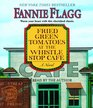 Fried Green Tomatoes at the Whistle Stop Cafe (Audio CD) (Abridged)