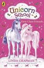 First-Class Friends (Unicorn School, Bk 1)