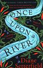 Once Upon a River The Sunday Times bestseller