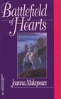 Battlefield of Hearts (Harlequin Historicals, No 64)