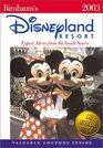 Birnbaum's Disneyland Resort 2003  Expert Advice from the Inside Source
