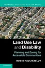 Land Use Law and Disability Planning and Zoning for Accessible Communities