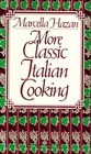 More Classic Italian Cooking