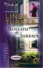 Beneath the Surface (Turning Points, Bk 2) (Silhouette Intimate Moments, No 1333)