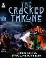 The Cracked Throne (Throne of Amenkor, Bk 2)