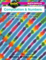 Computation and Numbers Inventive Exercises to Sharpen Skills and Raise Achievement