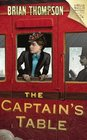 The Captain's Table A Bella Wallis Mystery