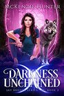 Darkness Unchained (Sky Brooks Series) (Volume 1)