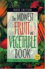 The Midwest Fruit and Vegetable Book Ohio Edition