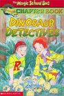 Dinosaur Detectives  (Magic School Bus, Bk 9)