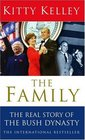 Family The Real Story of the Bush Dynasty