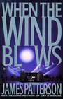 When the Wind Blows (Large Print)