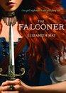 The Falconer (Falconer, Bk 1)