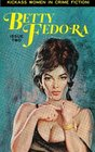 Betty Fedora Issue Two Kickass Women in Crime Fiction