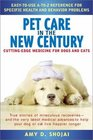 Pet Care in the New Century CuttingEdge Medicine For Dogs  Cats