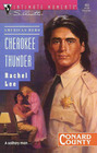 Cherokee Thunder (Conard County, Bk 2) (American Hero) (Silhouette Intimate Moments, No 463)