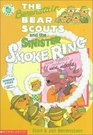 The Berenstain Bear Scouts and the Sinister Smoke Ring