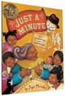 Just a Minute A Trickster Tale and Counting Book
