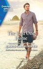 The Last One Home (Bravos of Valentine Bay, Bk 11) (Harlequin Special Edition, No 2834)